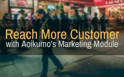 How Aoikumo's Marketing Module Assists Business Owners in Reaching More Customers